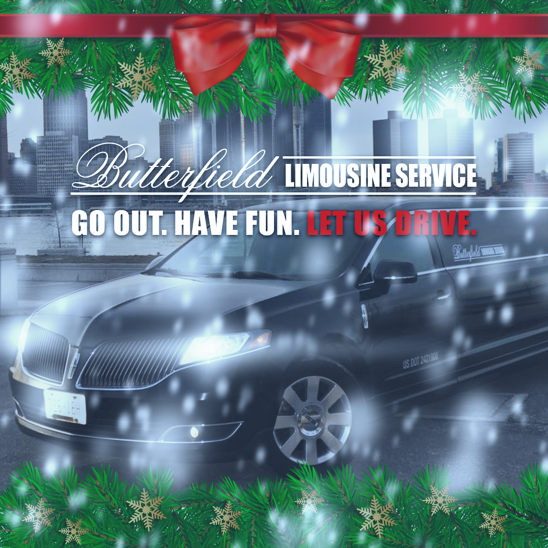 This Holiday Season, Go Out, Have Fun and Leave the Driving to Butterfield Limousine